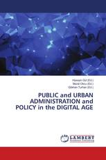 PUBLIC and URBAN ADMINISTRATION and POLICY in the DIGITAL AGE