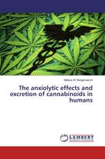 The anxiolytic effects and excretion of cannabinoids in humans