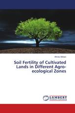 Soil Fertility of Cultivated Lands in Different Agro-ecological Zones