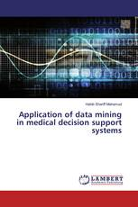 Application of data mining in medical decision support systems
