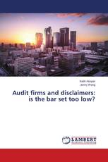 Audit firms and disclaimers: is the bar set too low?