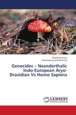 Genocides – Neanderthalic Indo-European Aryo-Dravidian Vs Homo Sapiens