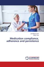 Medication compliance, adherence and persistence