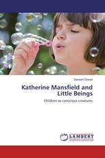 Katherine Mansfield and Little Beings