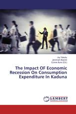 The Impact OF Economic Recession On Consumption Expenditure In Kaduna