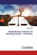Ombudsman Scheme in Banking Sector - A Review