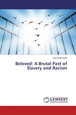 Beloved: A Brutal Past of Slavery and Racism