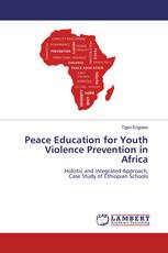 Peace Education for Youth Violence Prevention in Africa