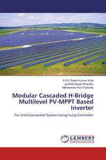 Modular Cascaded H-Bridge Multilevel PV-MPPT Based Inverter
