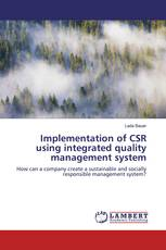 Implementation of CSR using integrated quality management system