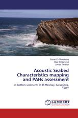 Acoustic Seabed Characteristics mapping and PAHs assessment