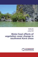 Water-heat effects of vegetation cover change in southwest Karst areas