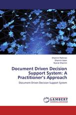 Document Driven Decision Support System: A Practitioner's Approach