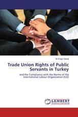 Trade Union Rights of Public Servants in Turkey