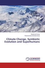 Climate Change, Symbiotic Evolution and Superhumans