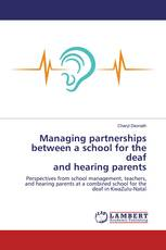 Managing partnerships between a school for the deaf and hearing parents