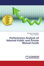 Performance Analysis of Selected Public and Private Mutual Funds