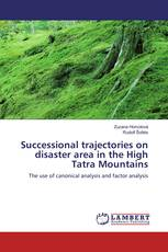 Successional trajectories on disaster area in the High Tatra Mountains