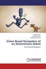 Vision Based Navigation of an Autonomous Robot