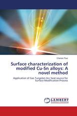 Surface characterization of modified Cu-Sn alloys: A novel method