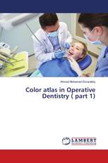 Color atlas in Operative Dentistry ( part 1)