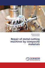 Repair of metal-cutting machines by composite materials