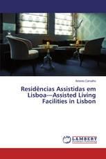 Residências Assistidas em Lisboa—Assisted Living Facilities in Lisbon