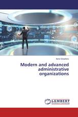 Modern and advanced administrative organizations