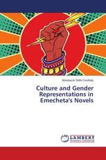 Culture and Gender Representations in Emecheta's Novels