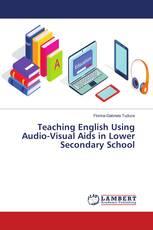 Teaching English Using Audio-Visual Aids in Lower Secondary School