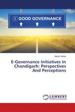 E-Governance Initiatives In Chandigarh: Perspectives And Perceptions