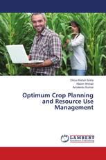 Optimum Crop Planning and Resource Use Management