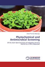 Phytochemical and Antimicrobial Screening