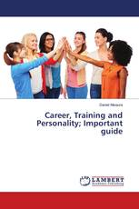 Career, Training and Personality; Important guide