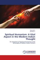 Spiritual Humanism: A Vital Aspect in the Modern Indian Thought