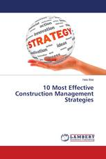 10 Most Effective Construction Management Strategies