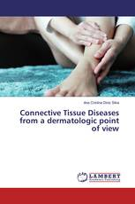 Connective Tissue Diseases from a dermatologic point of view