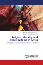 Religion, Morality and Peace-Building in Africa