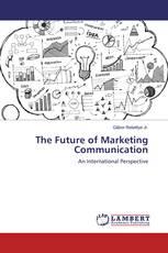 The Future of Marketing Communication