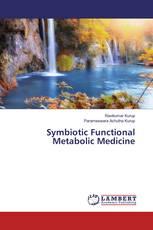Symbiotic Functional Metabolic Medicine