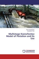 Multistage Ksenofontov Model of Flotation and Its Use