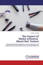 The Impact of Media Influence About Hair Texture