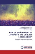 Role of Environment in Livelihood and Cultural Sustainability