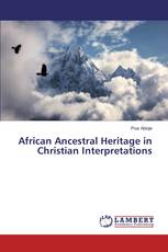 African Ancestral Heritage in Christian Interpretations