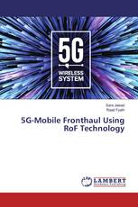 5G-Mobile Fronthaul Using RoF Technology