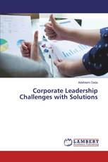 Corporate Leadership Challenges with Solutions