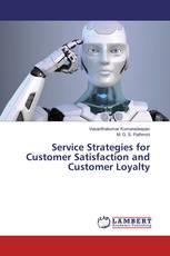 Service Strategies for Customer Satisfaction and Customer Loyalty