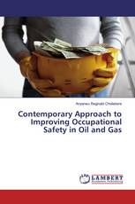 Contemporary Approach to Improving Occupational Safety in Oil and Gas