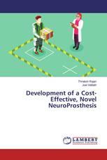 Development of a Cost-Effective, Novel NeuroProsthesis
