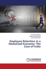 Employee Retention in a Globalised Economy: The Case of India